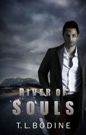 River of Souls {Lazarus Trilogy Book 1} by TLBodine