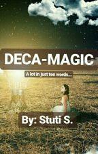 Deca-Magic by Ginny_Roth