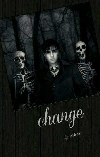 Change 》Enoch O'Connor《