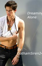 Dreaming Alone (A Young! Peter Hale Fanfic) by GothamSiren24