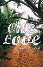 One Love • Sequel by aestheticendings