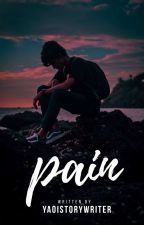 Pain by Yaoistorywriter