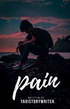Pain by Yaoistorywriter