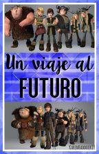 Un viaje al Futuro by KarenHaddock19