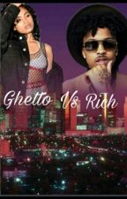 Ghetto vs Rich by OnthaRun123