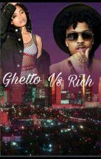 Ghetto vs Rich by OnthaRun123