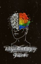 Psychology Facts  by janesoph