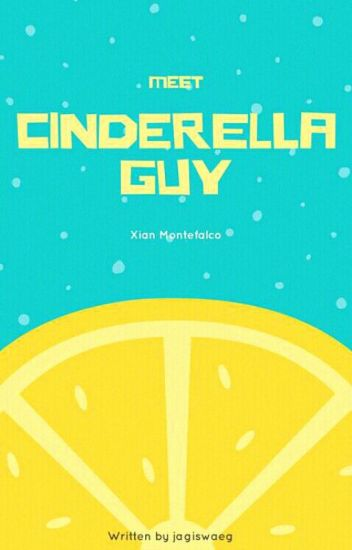 Cinderella Guy || hiatus