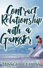 Contract Relationship With A Gangster by MissGorgeouss