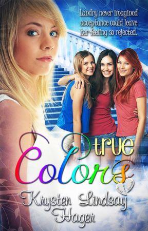 True Colors (Landry's True Colors Series: Book One) excerpt by KrystenLindsay