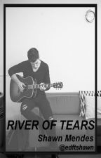 River of Tears; Shawn Mendes by edftshawn