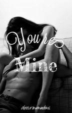 You're mine by absturzwiewindows
