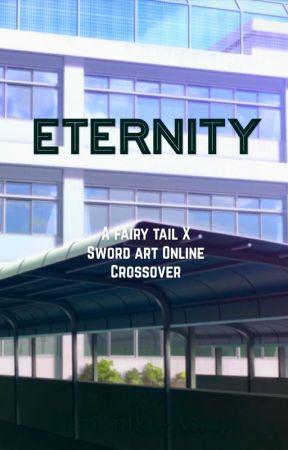 Ετεrηiτγ(A Fairy Tail X Sword Art Online Crossover) by Yumimiko_Asuna