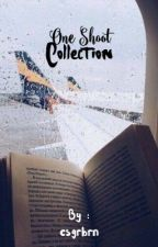 ONE SHOOT COLLECTIONS by csgrbrn