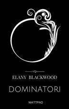 Dominatori by Elanymind
