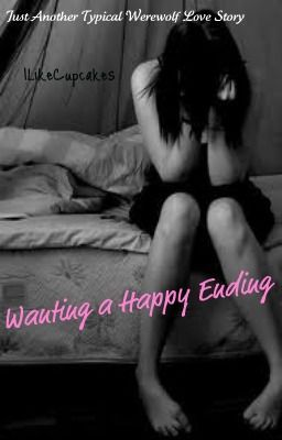 Wanting A Happy Ending