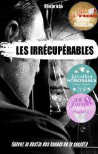 Les Irrécupérables by Historicia
