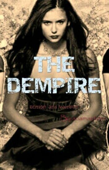 The Dempire (demon/vampire)