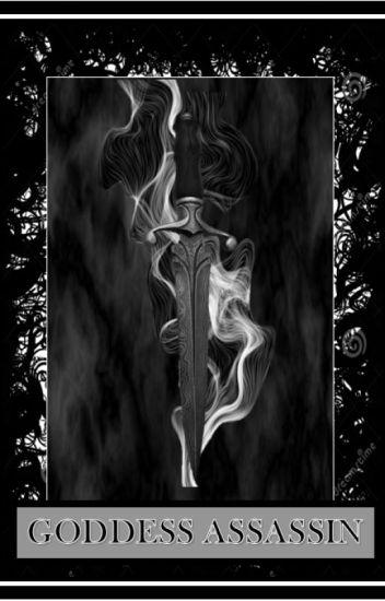 Goddess assassin (BOOK ONE)