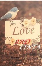 LOVE - ARTI CINTA by ShikaDara