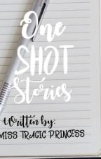 One-shot stories compilation by misstragicprincess