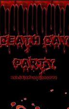 Death Day Party by maramiakongginagawa