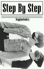 [NC 17+] Step By Step || KTH by Ncyyjeon