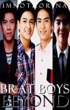Brat Boys Beyond (JaiLene FanFic) by imnotkorina
