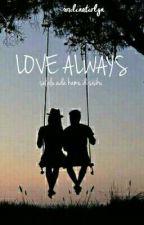 Love Always by roulinatiolyn