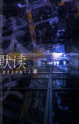 Đọc truyện Mặc Học- By: Priest