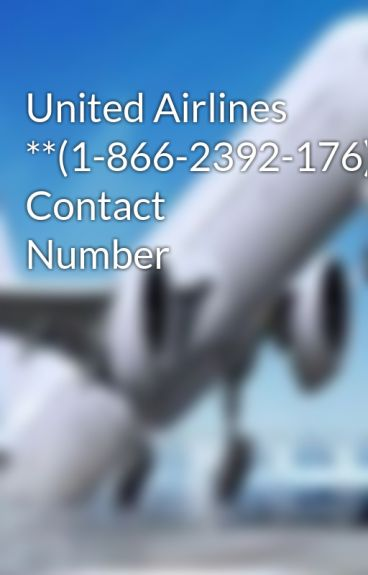 United Airlines **(1-866-2392-176)** Contact Number - @@United ...