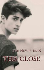 """""""I' have Never Been This Close"""" by EllenaAlbeRtha"""
