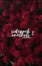sidepack oneshots ♡ two by a-stronomy