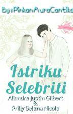 Istriku Selebriti by PinkanAurac01