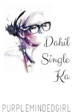 Dahil Single Ka (One Shot) by PurpleMindedGirl