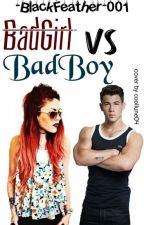 BadGirl VS BadBoy by -BlackFeather-001