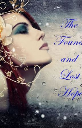 The Found and Lost Hope by MYblueangel008