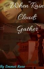 A poem - When Rain Clouds Gather by sunshinejayk
