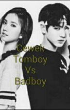 Cewek Tomboy Vs Badboy by ritaparida