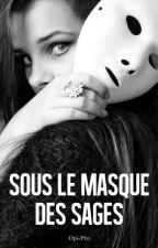 Sous le masque des sages by Opi-Pro