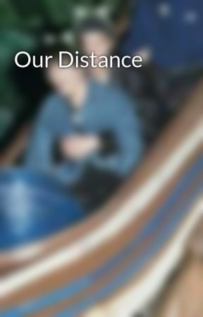 Our Distance by Karroy_1507