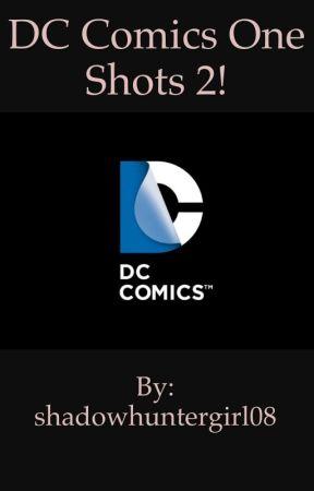 DC Comics One Shots 2//WATTY'S 2017// by CT-5445