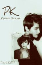 PK by Krisyeol_Universe