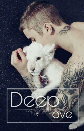 Deep Love (Justin Bieber fanfiction)