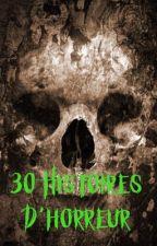 30 Histoires qui font peur by wazza1811