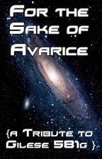 For The Sake Avarice by SynWrites