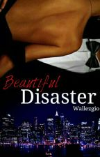 Beautiful Disaster by Wallezgio