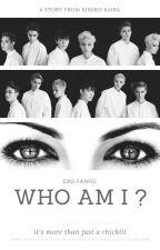 WHO AM I ? EXO FF by kairakimiko