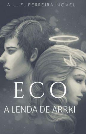 Eco - A Lenda de Arrki by LetciaFerreira