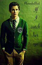 If I catch her eye // [Regulus Black ff] by PherenikeBlack